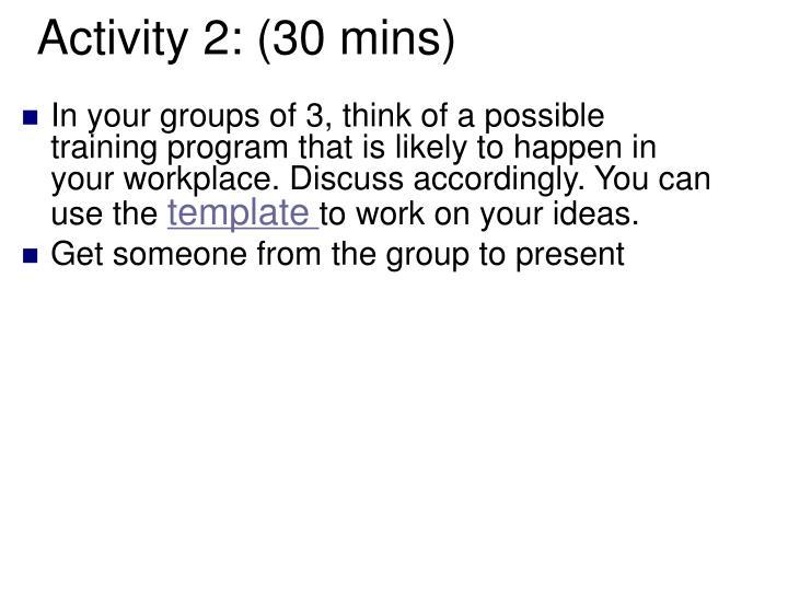 Activity 2: (30 mins)