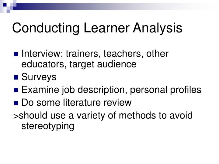 Conducting Learner Analysis