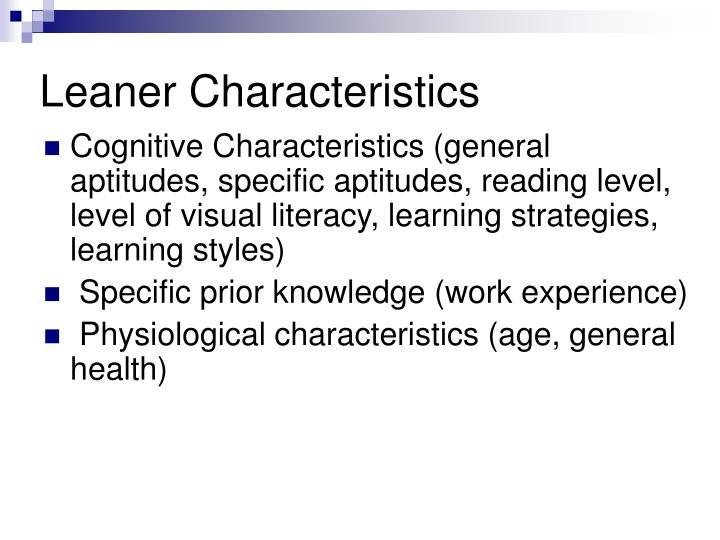 Leaner Characteristics