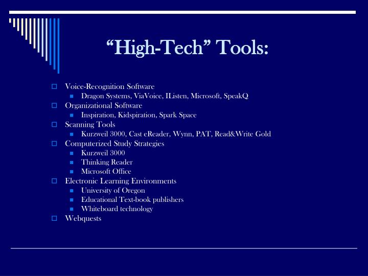 """High-Tech"" Tools:"