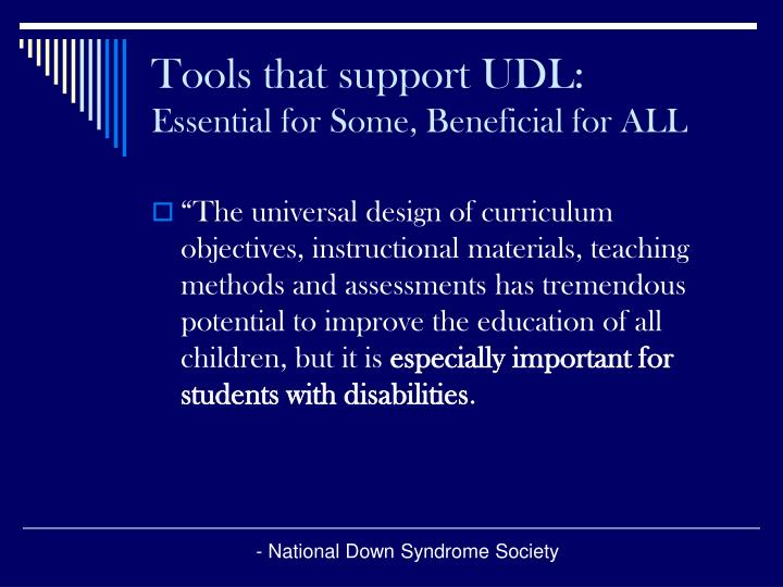 Tools that support UDL: