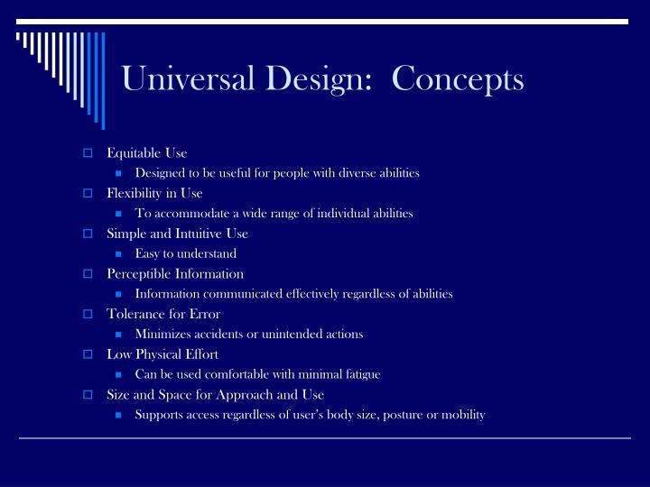 Universal Design:  Concepts