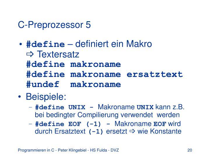C-Preprozessor 5
