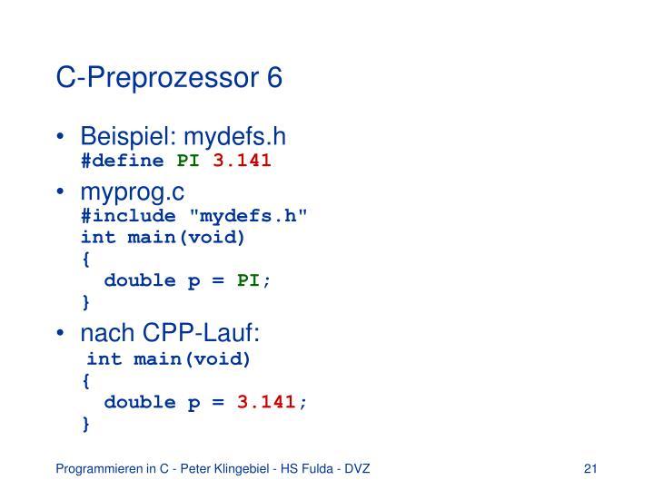C-Preprozessor 6