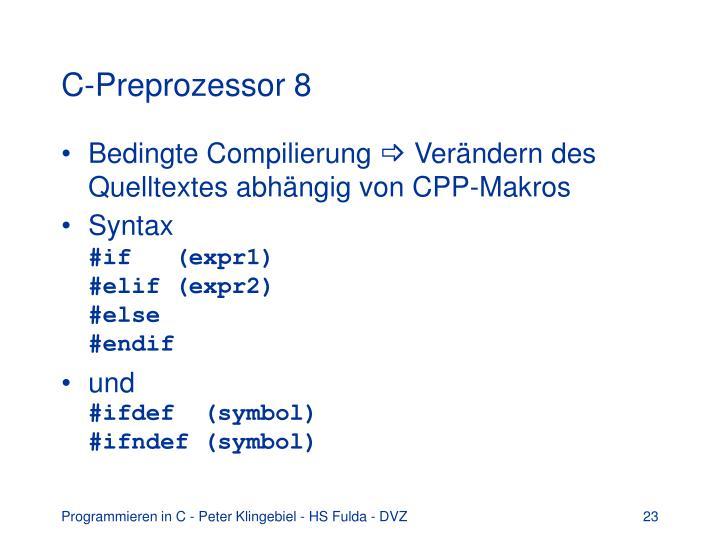 C-Preprozessor 8