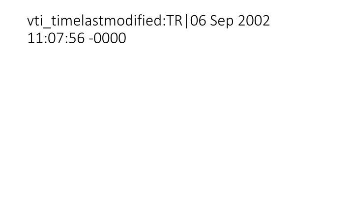 vti_timelastmodified:TR|06 Sep 2002 11:07:56 -0000