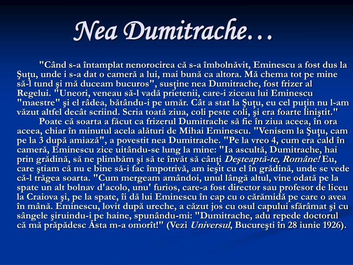 Nea Dumitrache…