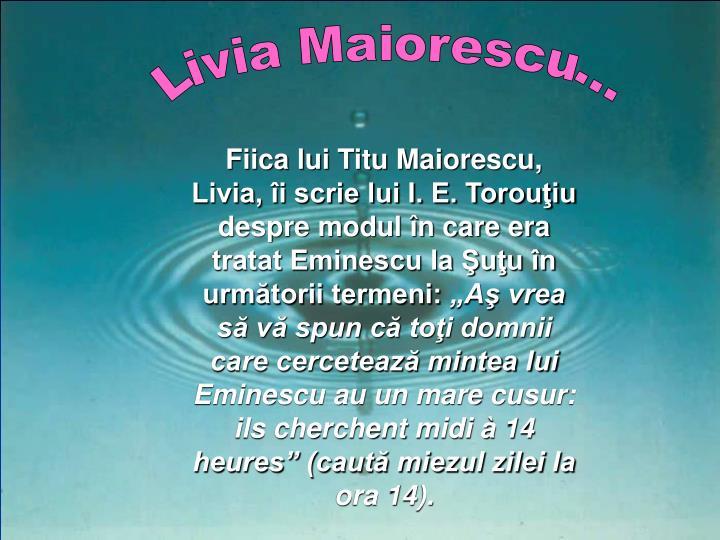Livia Maiorescu…