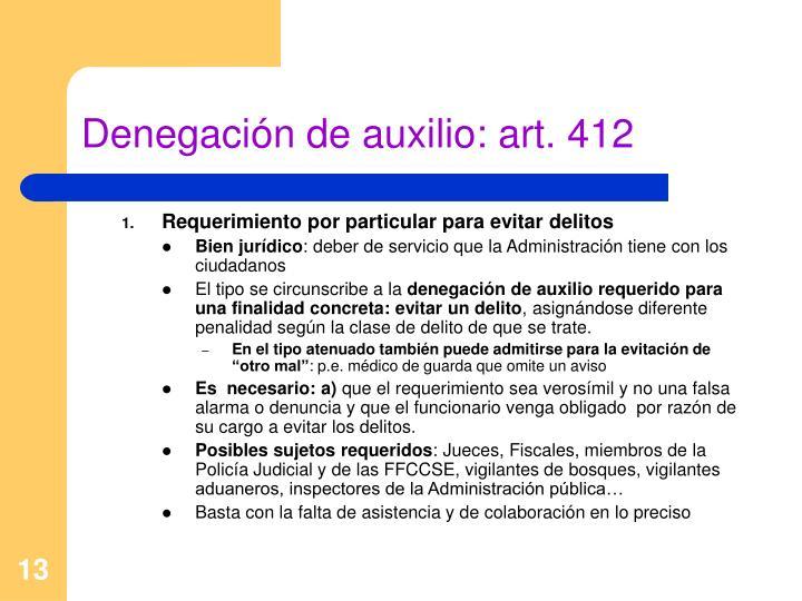 Denegación de auxilio: art. 412