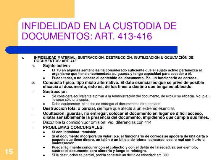 INFIDELIDAD EN LA CUSTODIA DE DOCUMENTOS: ART. 413-416