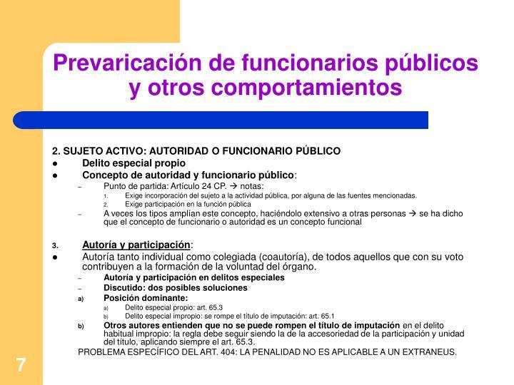 Prevaricación de funcionarios públicos y otros comportamientos