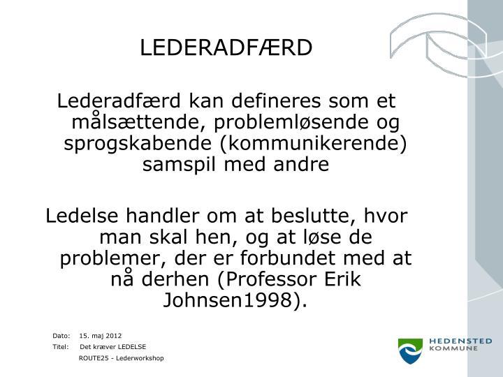 LEDERADFÆRD