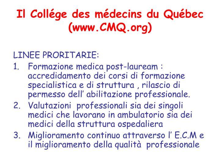 Il Collége des médecins du Québec (www.CMQ.org)