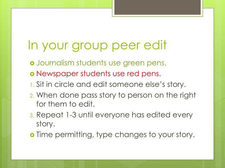 In your group peer edit
