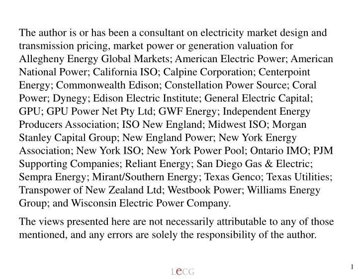 The author is or has been a consultant on electricity market design and transmission pricing, market...