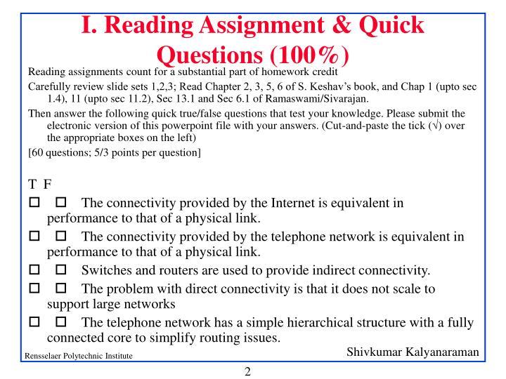 I. Reading Assignment & Quick Questions (100%)