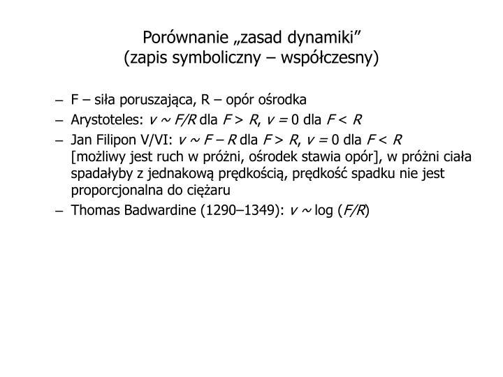"""Porównanie """"zasad dynamiki"""""""