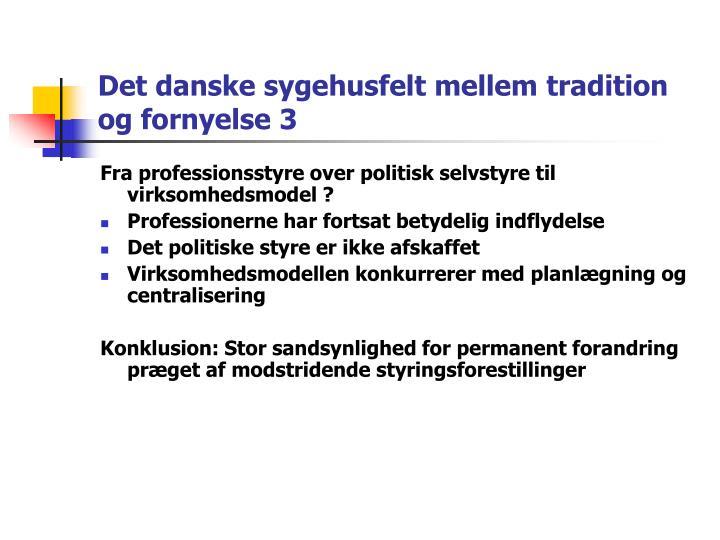 Det danske sygehusfelt mellem tradition og fornyelse 3