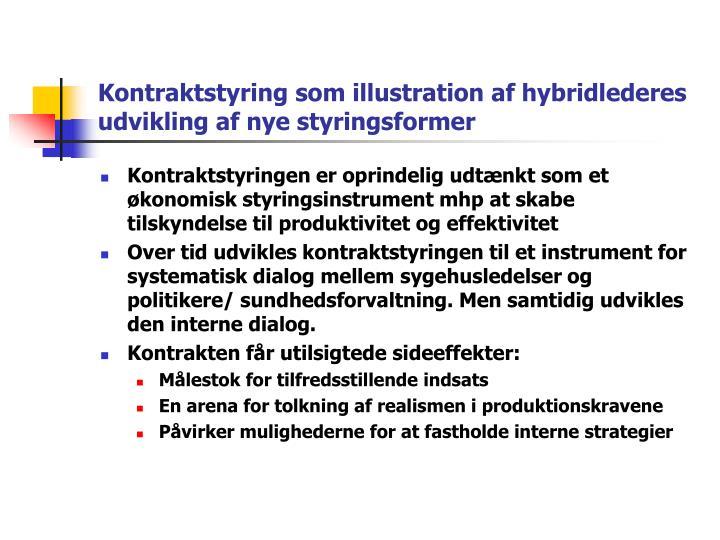 Kontraktstyring som illustration af hybridlederes udvikling af nye styringsformer