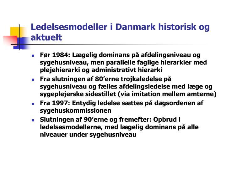 Ledelsesmodeller i Danmark historisk og aktuelt