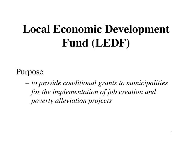 Local economic development fund ledf