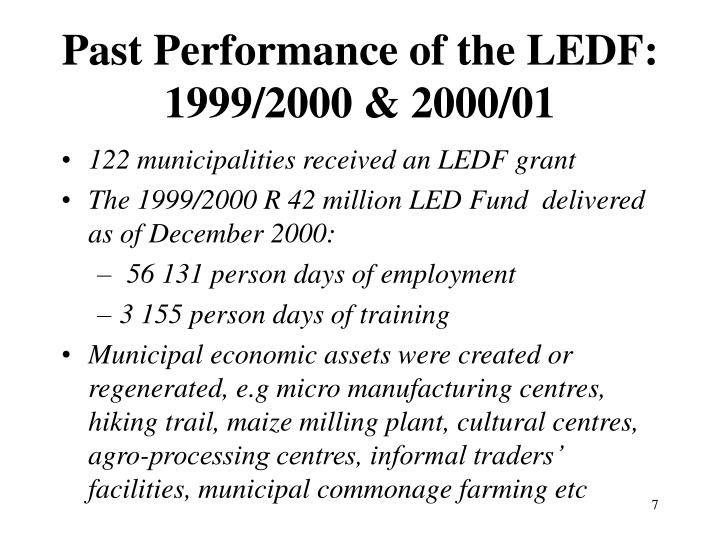 Past Performance of the LEDF: 1999/2000 & 2000/01