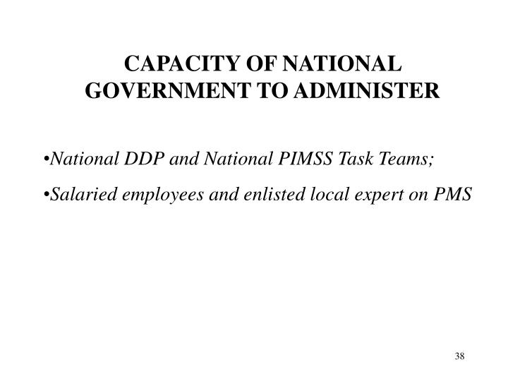 CAPACITY OF NATIONAL GOVERNMENT TO ADMINISTER
