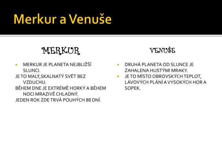 Merkur a Venuše