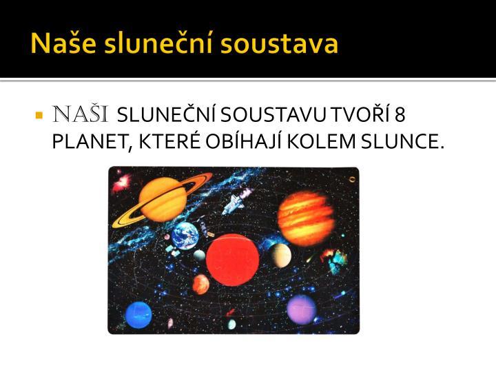 Naše sluneční soustava