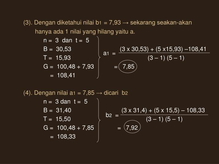 (3). Dengan diketahui nilai b