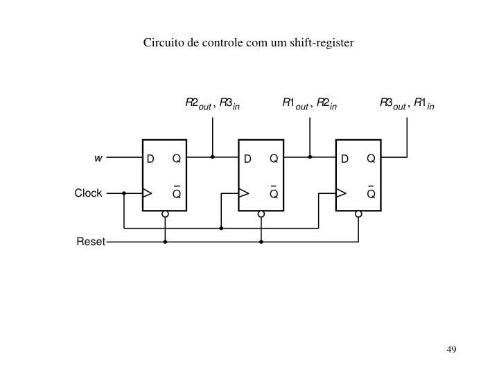Circuito de controle com um shift-register