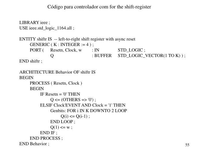 Código para controlador com for the shift-register