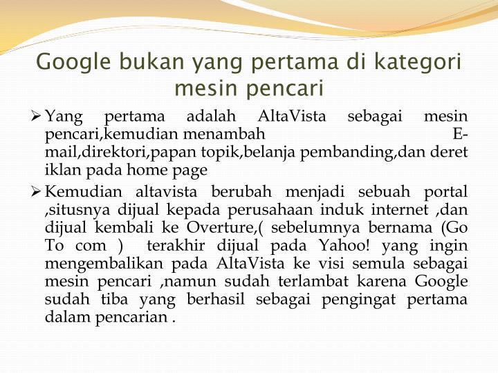 Google bukan yang pertama di kategori mesin pencari