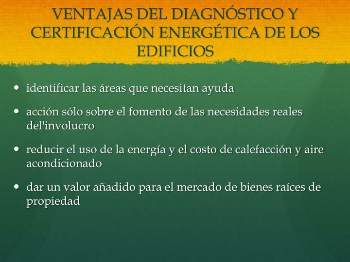 VENTAJAS DEL DIAGNÓSTICO Y CERTIFICACIÓN ENERGÉTICA DE LOS EDIFICIOS