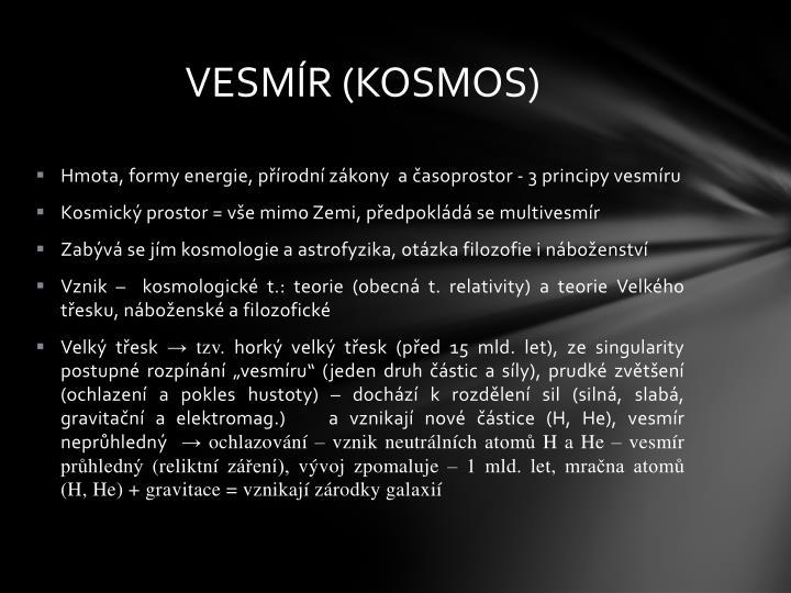 VESMÍR (KOSMOS)