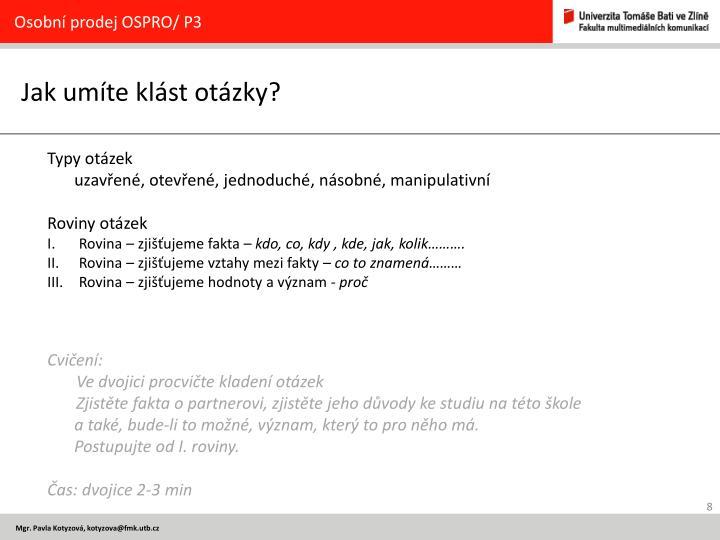 Osobní prodej OSPRO/