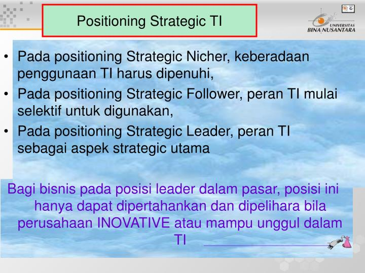Positioning Strategic TI