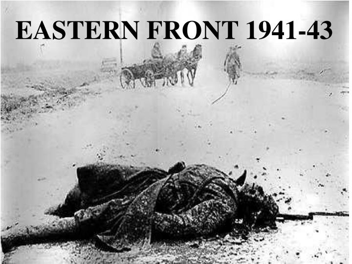 EASTERN FRONT 1941-43