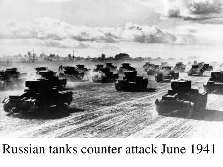 Russian tanks counter attack June 1941