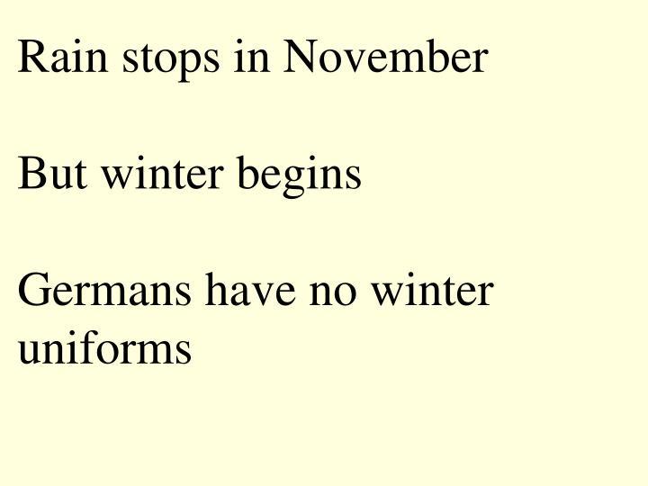 Rain stops in November