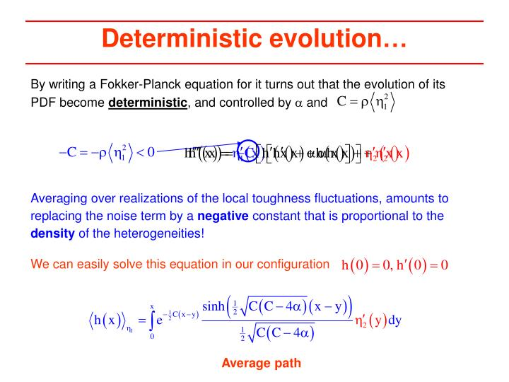 Deterministic evolution…