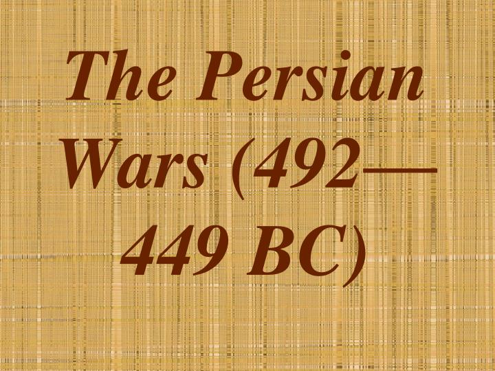 The persian wars 492 449 bc