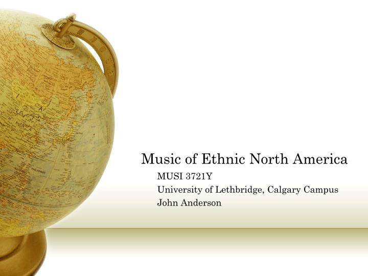Music of ethnic north america