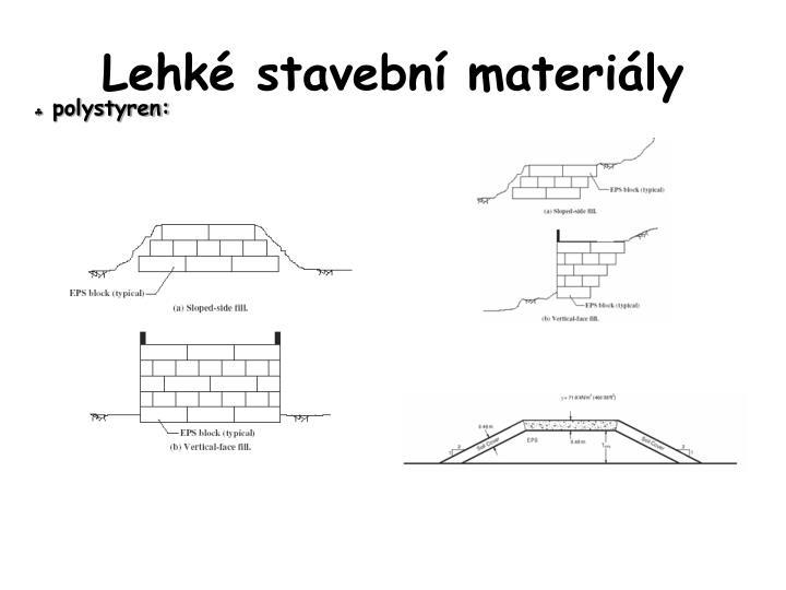 Lehké stavební materiály