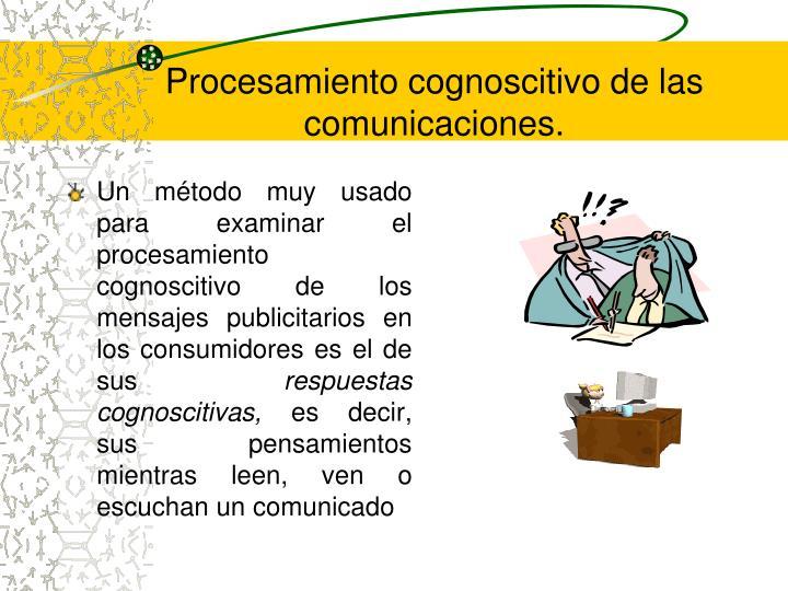 Procesamiento cognoscitivo de las comunicaciones.