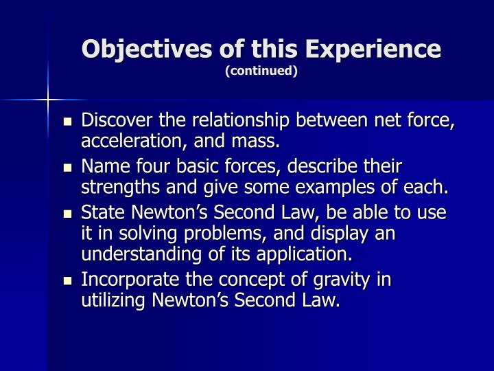 Objectives of this experience continued