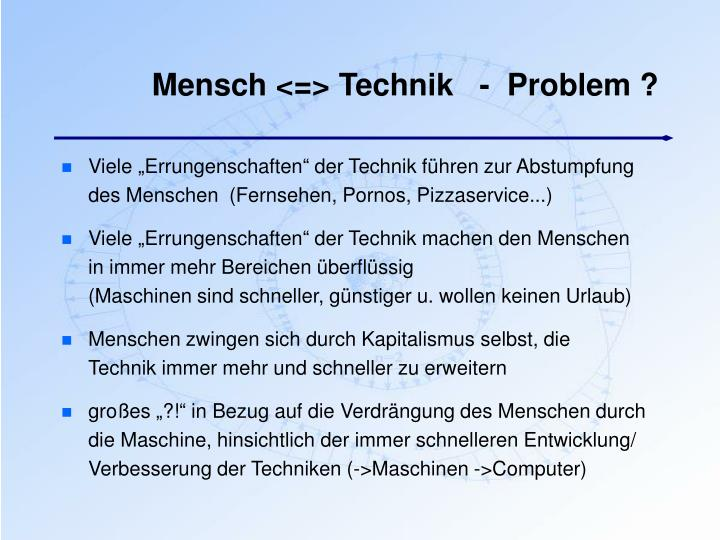 Mensch <=> Technik   -  Problem ?