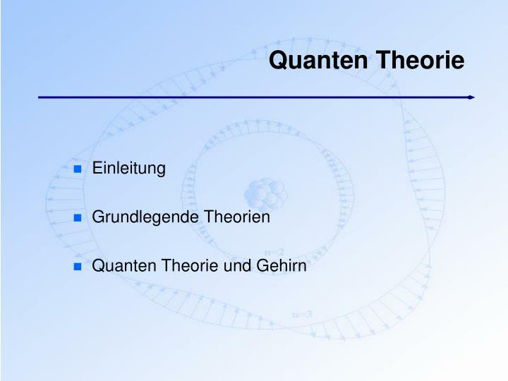 Quanten Theorie