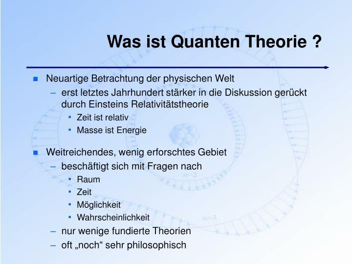 Was ist Quanten Theorie ?