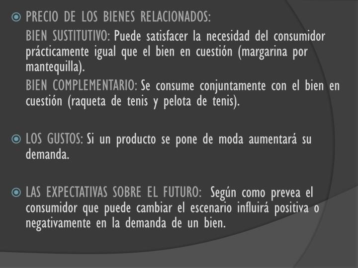 PRECIO DE LOS BIENES RELACIONADOS: